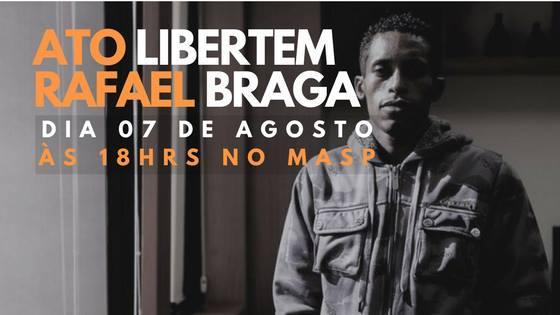 Ato Libertem Rafael Braga