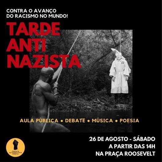 Convite – Tarde Anti Nazista – Contra o Avanço do Racismo No Mundo