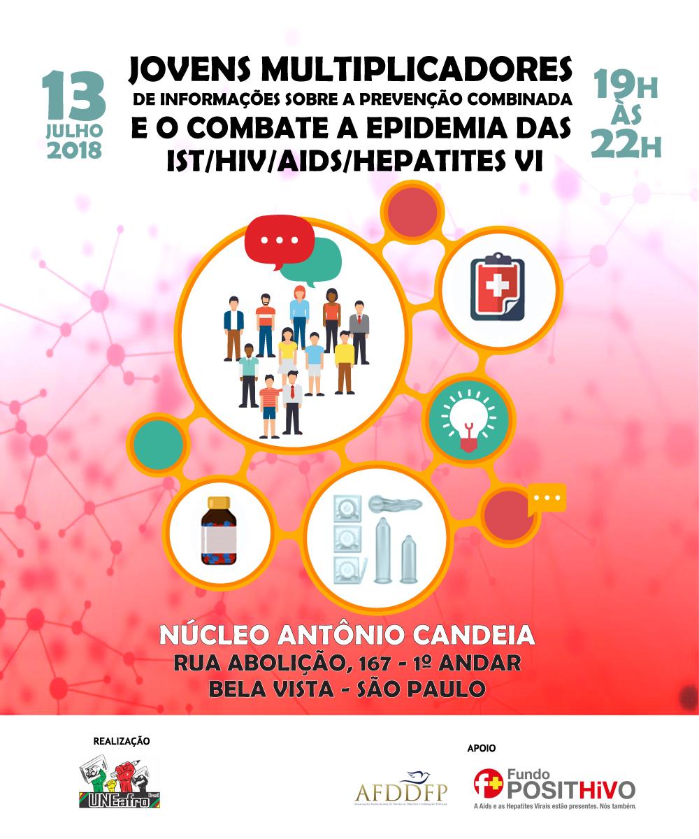 """A Uneafro convida a todos/as para a oficina de """"Prevenção combinada e o combate às epidemias das ISTs"""""""