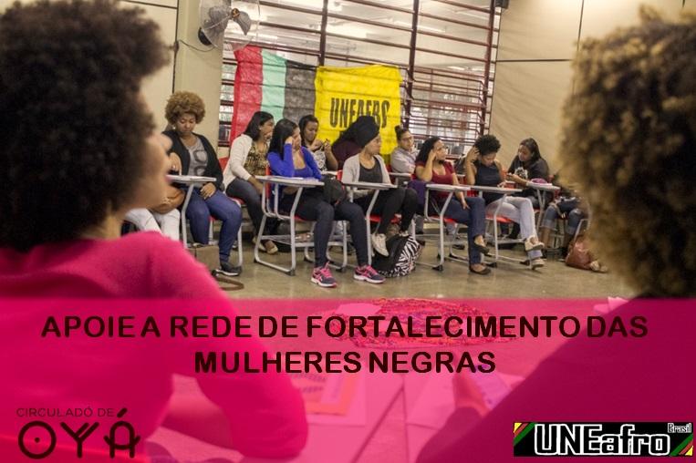 APOIE A REDE DE FORTALECIMENTO DAS MULHERES NEGRAS