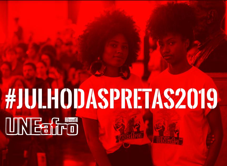 #JulhoDasPretas2019: mês da mulher negra na Uneafro