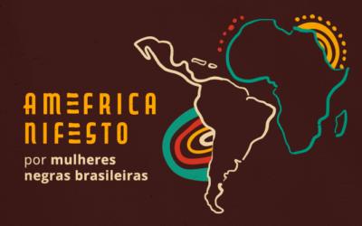 Projeto Lélia Gonzalez Vive lança Amefricanifesto no Dia da Mulher Negra, Latina e Caribenha